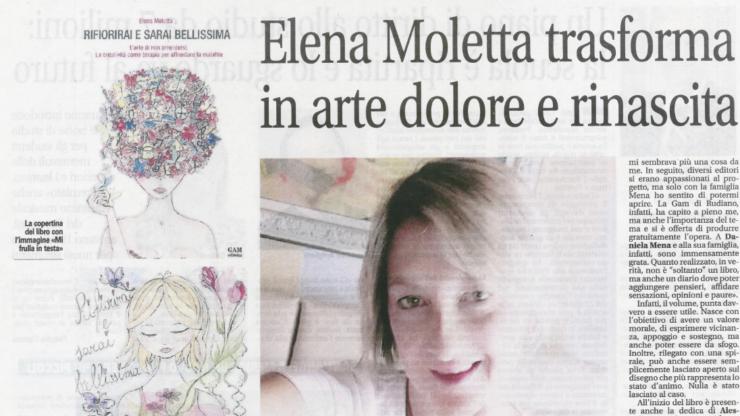 Elena Moletta trasforma in arte dolore e rinascita